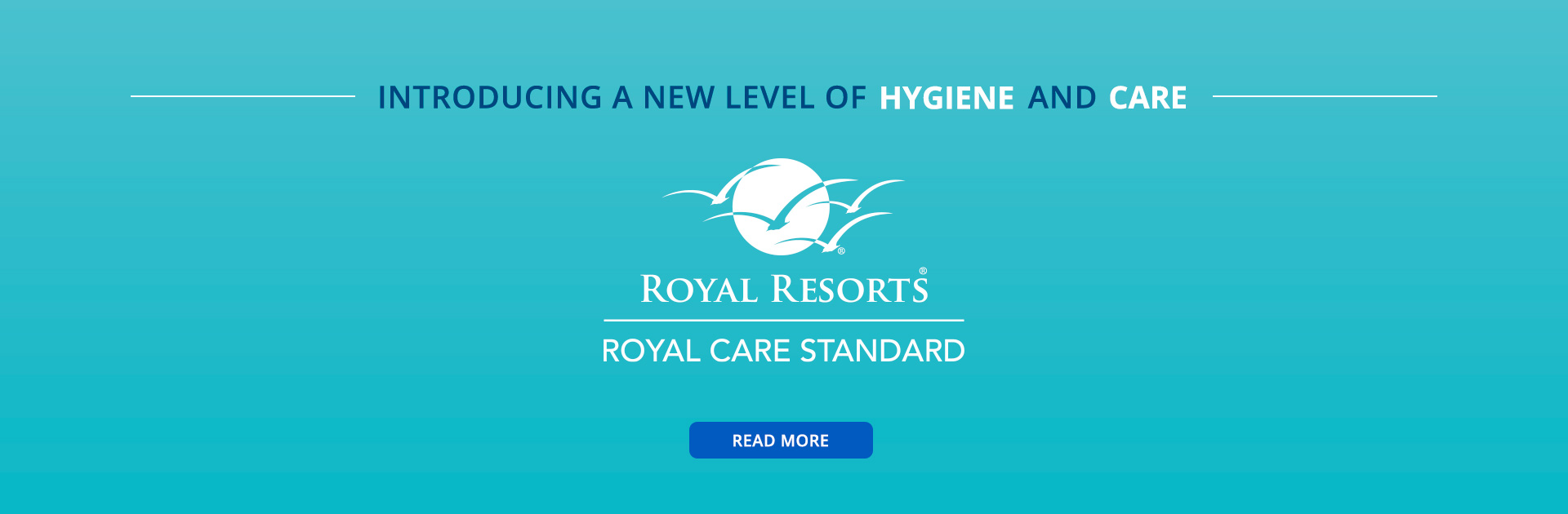 Introducing a new level of hygiene and care Royal Care Standard